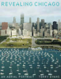 Revealing Chicago - Terry Evans, Charles Wheelan (ISBN 9780810958746)