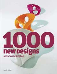 1000 New Designs And Where to Find Them - Jennifer Hudson (ISBN 9781856694667)