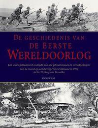 De geschiedenis van de Eerste Wereldoorlog - A. Wiest (ISBN 9789024382149)