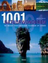 1001 Natuurwonderen - Michael Bright (ISBN 9789057647000)