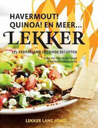 Lekker havermout! quinoa! en meer - Clara ten Houte de Lange, Nelleke van Lindonk (ISBN 9789082053715)