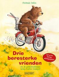 Drie beresterke vrienden - Stefanie Dahle (ISBN 9789059244245)