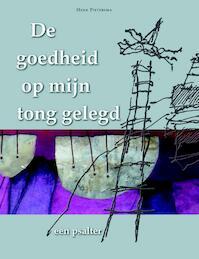 De goedheid op mijn tong gelegd - Unknown (ISBN 9789089120434)