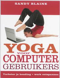 Yoga voor computergebruikers - Sandy Blaine (ISBN 9789020203714)