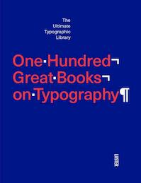 One hundred great books on typography - Agata Toromanoff (ISBN 9789460581854)