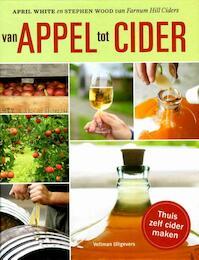 Van appels tot cider - April White, Stephen Wood (ISBN 9789048313280)