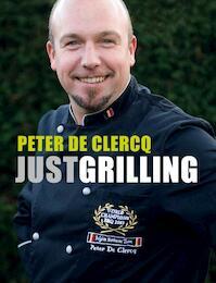 Just Grilling - Peter De Clercq (ISBN 9789020975925)
