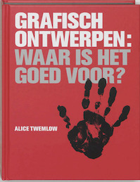 Grafisch Ontwerpen - A. Twemlow (ISBN 9789063691394)