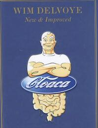 Cloaca - Dan Cameron, Wim Delvoye (ISBN 9789090153872)