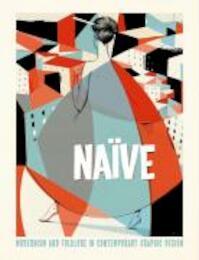 Naïve - Robert Klanten, Hendrik Hellige (ISBN 9783899552478)