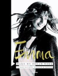 Make my dream work - Emma Gelaude (ISBN 9789022334201)