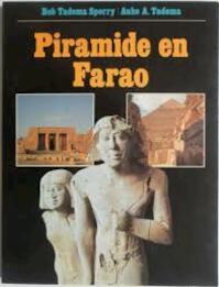 Piramide en farao - Bob Tadema Sporry, Auke A. Tadema (ISBN 9789022833605)