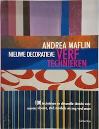 Nieuwe decoratieve verftechnieken - Andrea Maflin (ISBN 9789021336718)