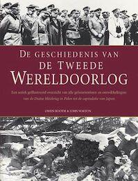 De geschiedenis van de Tweede Wereldoorlog - Owen Booth, J. Walton (ISBN 9789044707144)