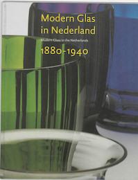 Modern Glas in Nederland 1880-1940 - T.M. Eliens (ISBN 9789040086717)