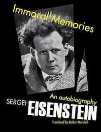Immoral Memories - Sergei Eisenstein (ISBN 9780720615579)