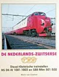 De Nederlands-Zwitserse TEE diesel-elektrische treinstellen NS DE-IV 1001-1003 en SBB RAm 501-502 - Martin Van Oostrom (ISBN 9789071513282)