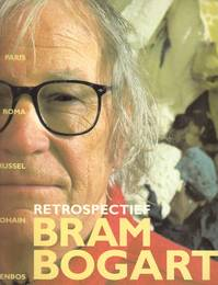Retrospectief Bram Bogart - W. van Den Bussche (ISBN 9789074377287)