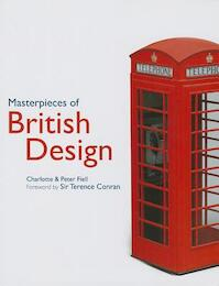 Masterpieces of British Design - Charlotte Fiell, Peter Fiell (ISBN 9781847960351)