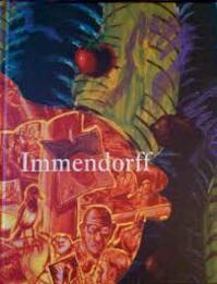 Immendorff museum boymans-van beuningen 1992 - Unknown (ISBN 9789069180939)