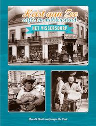 Heist aan Zee: cafés en middenstand - Arnold Roels, Georges De Vent (ISBN 9789076297644)