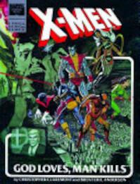X-Men: God Loves, Man Kills - Chris Claremont, Brent Eric Anderson (ISBN 9780785127611)