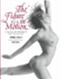 The figure in motion - Thomas Easley, Mark E. Smith (ISBN 9780823016921)