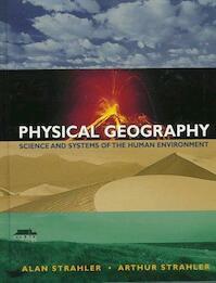 Physical Geography - Alan H. Strahler, Arthur Strahler (ISBN 9780471112990)