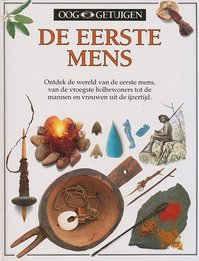 Ooggetuigen / De eerste mens - Unknown (ISBN 9789002166365)