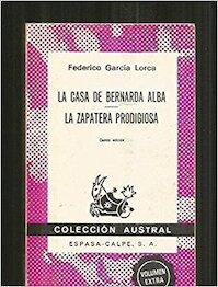 La casa de Bernarda Alba ; La zapatera prodigiosa - Federico García Lorca (ISBN 9788423915200)