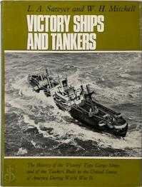 Victory Ships and Tankers - Leonard Arthur Sawyer, William Harry Mitchell (ISBN 9780715360361)