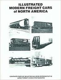 Illustrated modern freight cars of North America - James W. Kerr (ISBN 9780919295070)
