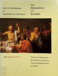 Van Alexandros tot Zenobia - E. Moormann, W. Uitterhoeve (ISBN 9789061685777)
