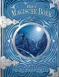 Het magische boek - Miki Monticelli (ISBN 9789054614920)