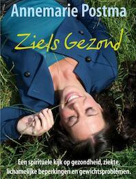 Ziels Gezond - A. Postma (ISBN 9789022997123)