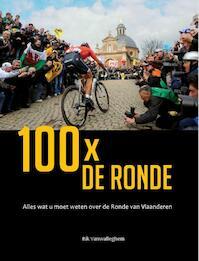 100 X de ronde - Rik Vanwalleghem, Tieneke Van de Velde, Bo Decramer, Geert Vandenbon (ISBN 9789073322271)