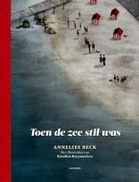Toen de zee stil was - Annelies Beck (ISBN 9789401425896)