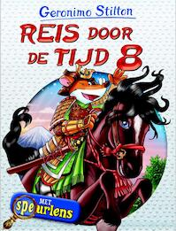 Reis door de tijd 8 - Geronimo Stilton (ISBN 9789085923459)