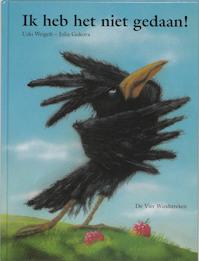 Ik heb het niet gedaan! - Udo Weigelt, Julia Gukova (ISBN 9789055795635)