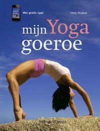 Mijn Yoga goeroe - Dory Walker (ISBN 9789048305162)