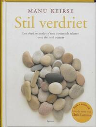 Stil verdriet + CD - Manu Keirse (ISBN 9789020965278)
