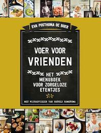 Voer voor vrienden - Eva Posthuma de Boer (ISBN 9789000358410)