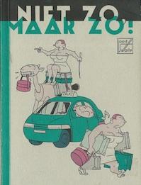 Niet zo, maar zo! 4 - Joost Swarte (ISBN 9789061693741)
