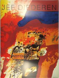 Jef Diederen - Galerie Willy Schoots (ISBN 9789076014012)