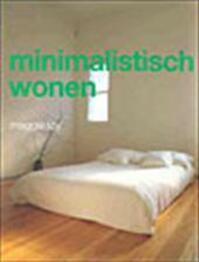 Minimalistisch wonen - M. Toy (ISBN 9789057641299)