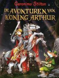 De avonturen van koning Arthur - Geronimo Stilton (ISBN 9789054617563)