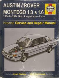 Austin Montego 1.3 and 1.6 Service and Repair Manual (ISBN 1859602681)