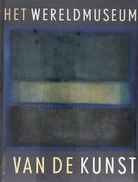 Het wereldmuseum van de kunst - Unknown (ISBN 9789461300638)