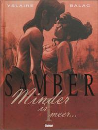 Samber / 1 Minder is minder - Yslaire, Balac (ISBN 9789069693255)