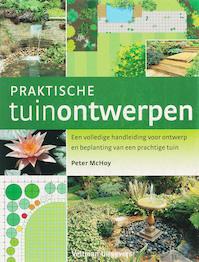 Praktische tuinontwerpen - P. Mchoy (ISBN 9789059205581)